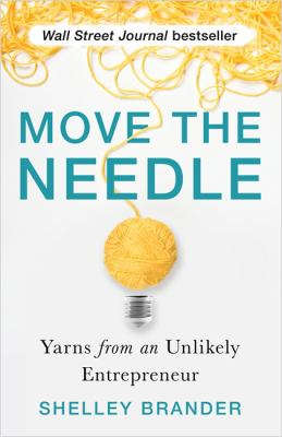 Move the needle : yarns from an unlikely entrepreneur image cover