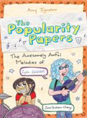 The Popularity Papers: the awesomely awful melodies of Lydia Goldblatt & Julie Graham-Chang image cover