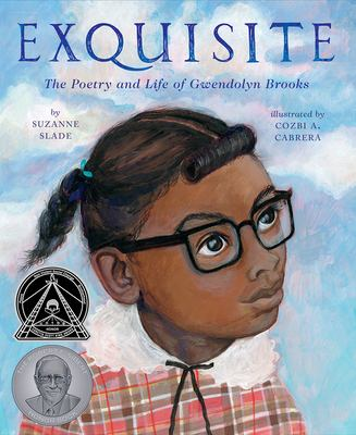 Exquisite: The Poetry and Life of Gwendolyn Brooks image cover