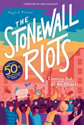 The Stonewall Riots : Coming Out in the Streets image cover
