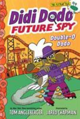 Didi Dido: Future spy: Double-O Dodo image cover