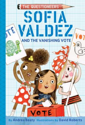 Sofia Valdez and the vanishing vote image cover