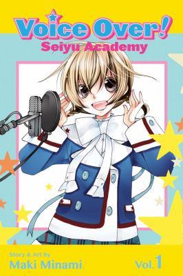 Voice over! : Seiyu Academy. Vol. 1 image cover