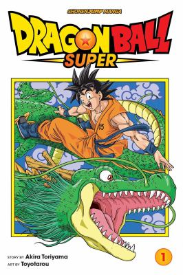 Dragon Ball super. 1, Warriors from Universe 6! image cover