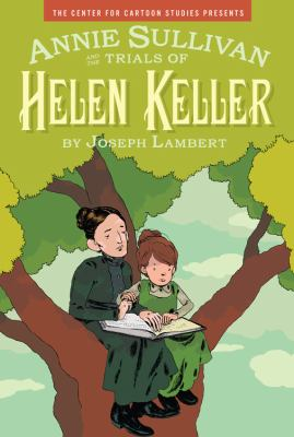 Annie Sullivan and the Trials of Helen Keller  image cover