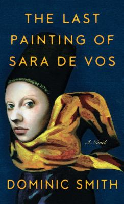 <em>The Last Painting of Sara de Vos</em>