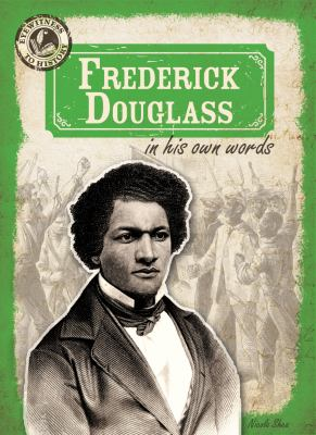 Frederick Douglass : in his own words image cover
