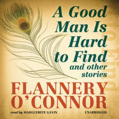 A Good Man Is Hard To Find and Other Stories cover