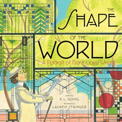 The Shape of the World : a portrait of Frank Lloyd Wright image cover