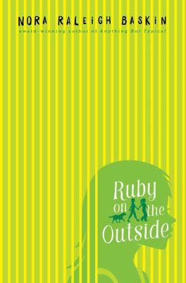 Ruby on the outside / Nora Raleigh Baskin. image cover