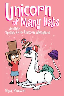 Unicorn of Many Hats : another Phoebe and her unicorn adventure image cover