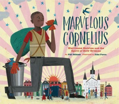 Marvelous Cornelius: Hurricane Katrina and the Spirit of New Orleans image cover