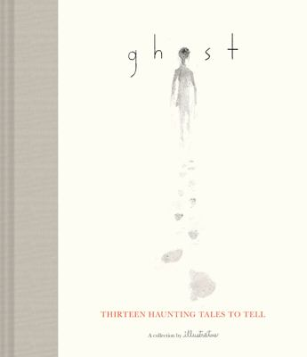 Ghost : thirteen haunting tales to tell image cover