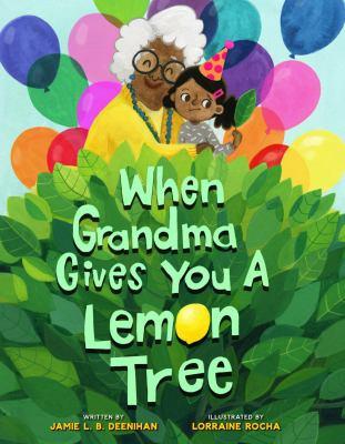 When Grandma Gives You a Lemon Tree image cover