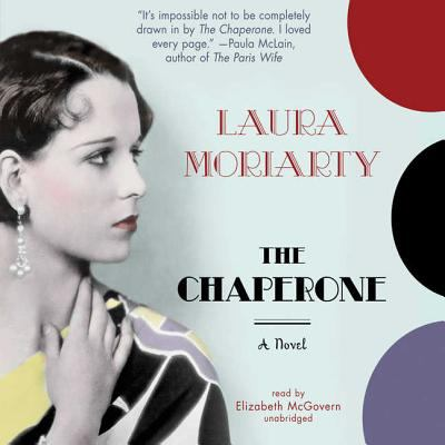 The Chaperone  (read by Elizabeth McGovern) image cover