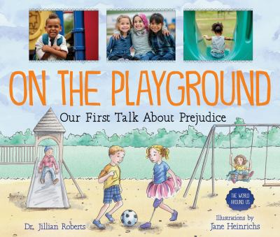 On the Playground: Our First Talk About Prejudice image cover