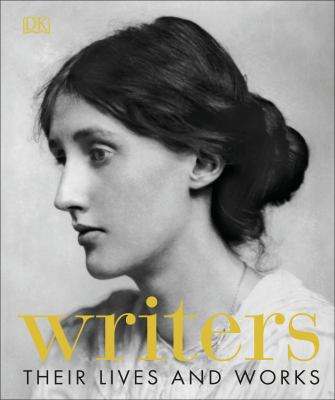 Writers : their lives and works image cover