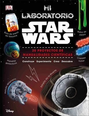Mi laboratorio Star Wars / Liz Heinecke y Cole Horton. image cover
