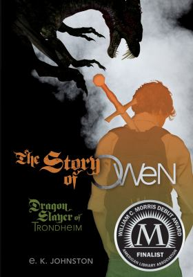 The Story of Owen, Dragon Slayer of Trondheim  image cover