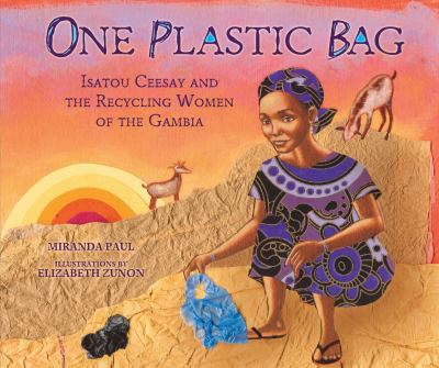 One Plastic Bag: Isatou Ceesay and the recycling women of the Gambia image cover