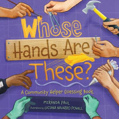 Whose Hands are These?: a community helper guessing book image cover