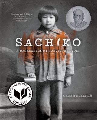 Sachiko: A Nagasaki Bomb Survivor's Story cover