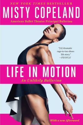 Life in Motion : An Unlikely Ballerina image cover