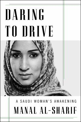 Daring to drive : a Saudi woman's awakening image cover