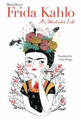 Frida Kahlo : An Illustrated Life image cover