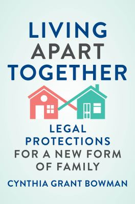 Living apart together : legal protections for a new form of family image cover