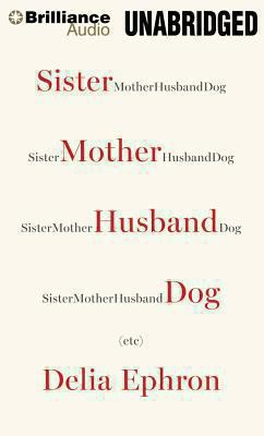 Sister, Mother, Husband, Dog, Etc.  (read by Meg Ryan) image cover