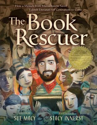 The Book Rescuer: How a Mensch from Massachusetts Saved Yiddish Literature for Generations to Come image cover