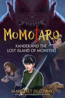 Momotaro : Xander and the Lost Island of Monsters image cover