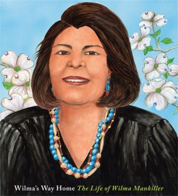 Wilma's Way Home : the life of Wilma Mankiller image cover