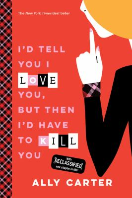 I'd Tell You I Love You, but Then I'd Have to Kill You image cover