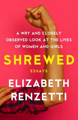 Shrewed : a wry and closely observed look at the lives of women and girls : essays image cover