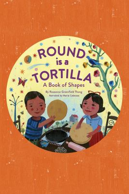 Round is a tortilla a book of shapes image cover