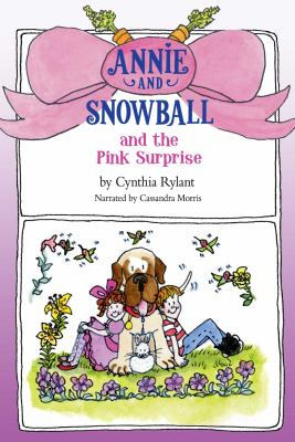Annie and snowball and the pink surprise image cover