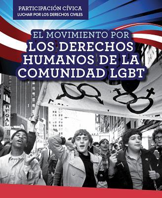 El Movimiento por los Derechos Humanos de la Comunidad LGBT image cover