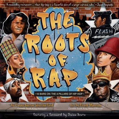 The Roots of Rap: 16 Bars on the 4 Pillars of Hip-Hop image cover