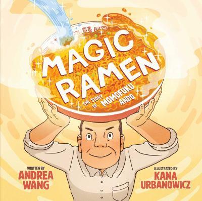 Magic ramen : the story of Momofuku Ando image cover