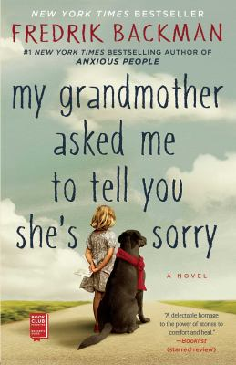 <em>My Grandmother Asked Me to Tell You She's Sorry</em>