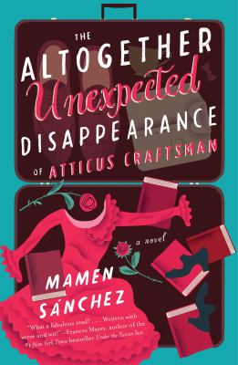 The Altogether Unexpected Disappearance of Atticus Craftsman image cover