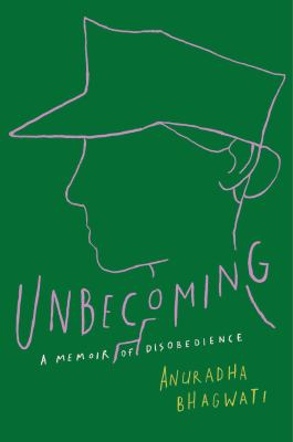 Unbecoming : a memoir of disobedience image cover