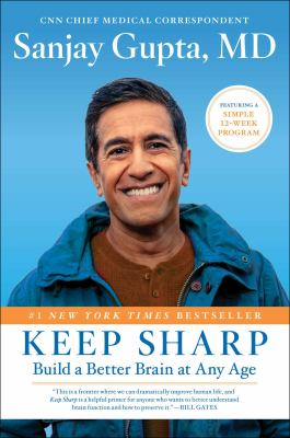 Keep sharp : build a better brain at any age image cover
