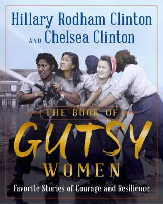 The book of gutsy women : favorite stories of courage and resilience image cover