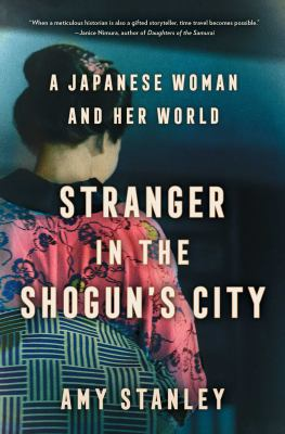 Stranger in the Shogun's City: a Japanese Woman and Her World image cover