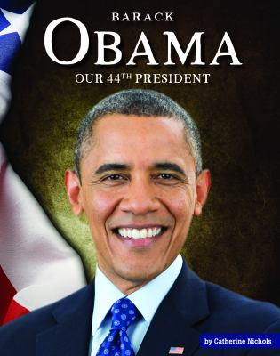 Barack Obama : our 44th president image cover