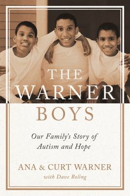 The Warner boys : our family's story of autism and hope image cover