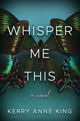 <em>Whisper Me This</em>